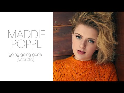 Maddie Poppe - Going Going Gone (Acoustic/Audio Only)