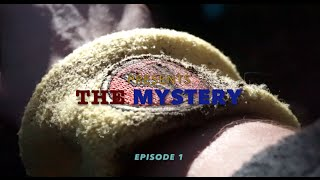The MYSTERY | Episode 1