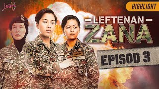 HIGHLIGHT: Episod 3 | Leftenan Zana (2019)