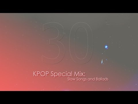 Kpop Megamix Ballads video