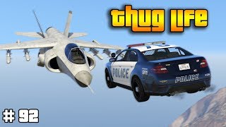 GTA 5 ONLINE : THUG LIFE AND FUNNY MOMENTS (WINS, STUNTS AND FAILS #92)