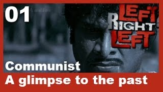 Left Right Left - Left Right Left Clip 1 | Communist A Glimpse To The Past