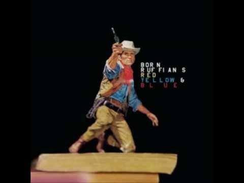 Born Ruffians - Barnacle Goose