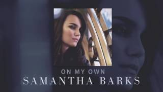 Watch Samantha Barks On My Own video