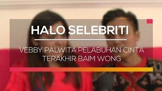 download lagu Vebby Palwinta Pelabuhan Cinta Terakhir Baim Wong - Halo gratis