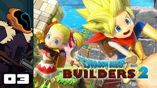 Let's Play Dragon Quest Builders 2 - PS4 Gameplay Part 3 - Farming Is Heresy!