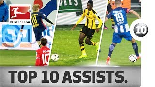Top 10 Assists 2016/17 - The Most Spectacular Assists from Forsberg, Dembele, Reus & Co.