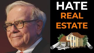 Warren Buffett: Why I HATE Investing in Real Estate?