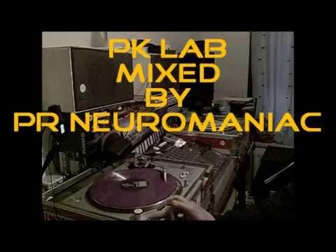 PK Lab Mixed by Pr Neuromaniac