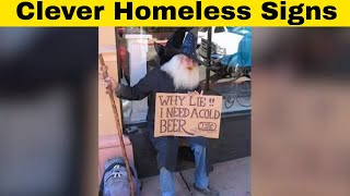 Brilliantly Clever and Funny Homeless People Signs
