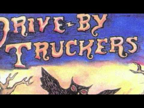Drive-by Truckers - Dead Drunk Naked