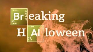 BREAKING HALLOWEEN - A Breaking Bad Parody