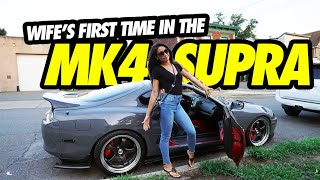 MY WIFE'S FIRST TIME IN THE 2JZ GTE MK4 TOYOTA SUPRA !!!