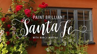 Paint Brilliant Santa Fe - An Online Class With Nancy Medina