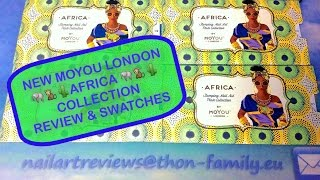 📣NEW MOYOU LONDON 🐘🐒🌵AFRICA🐘🐒🌵COLLECTION - Review & Swatches