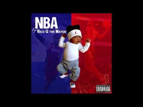 Rico G TheMayor - NBA [Unsigned Artist] [Audio]