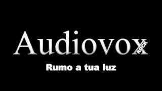RUMO A TUA LUZ   AUDIOVOX ROCK