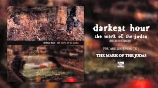 Watch Darkest Hour The Mark Of The Judas video