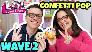 LOL SURPRISE CONFETTI POP Wave 2 Serie 3: Apertura di Coppia