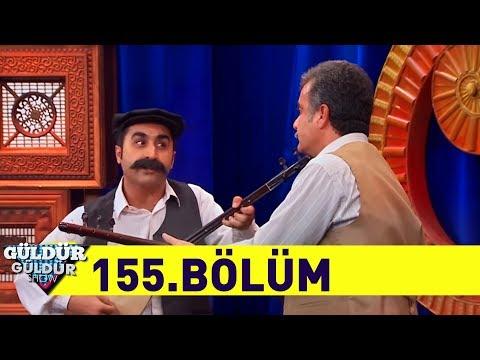 Güldür Güldür Show 155. Bölüm - Full HD Tek Parça