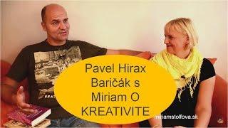 Pavel Hirax Baričák v otvorsa.sk