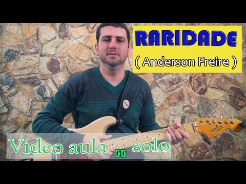 Raridade - Anderson Freire - Video aula do solo