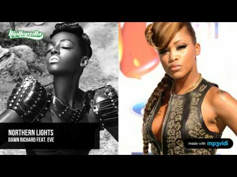 Dawn Richard feat. Eve - Northern Lights