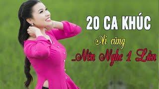 20 Ca Khúc Trữ Tình Quê Hương Ai Cũng Nên Nghe 1 Lần | LIÊN KHÚC QUÊ HƯƠNG
