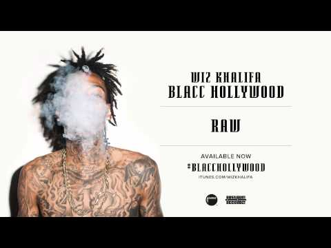 Wiz Khalifa - Raw [Official Audio]