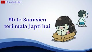 download lagu Tere Naam Female Version Sad Whatsapp Status gratis