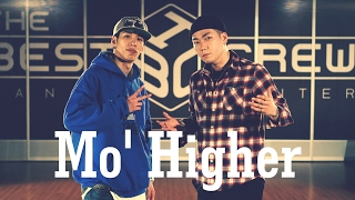 Mo' Higher (Hoan & Jaygee) Choreography | DanceRegion X College High