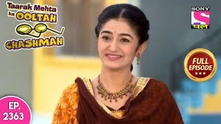 Taarak Mehta Ka Ooltah Chashmah - Full Episode 2363 - 7th October, 2019