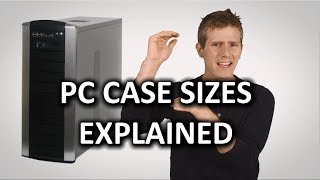 PC Case Sizes as Fast As Possible