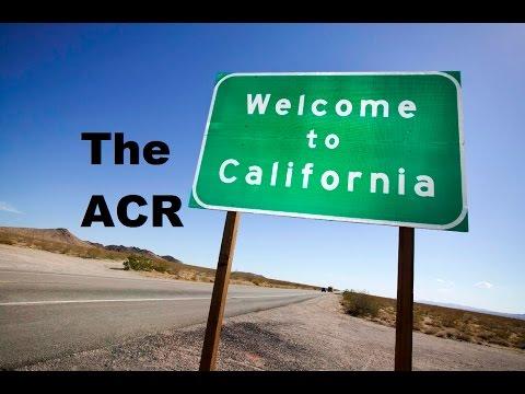 The ACR in California!