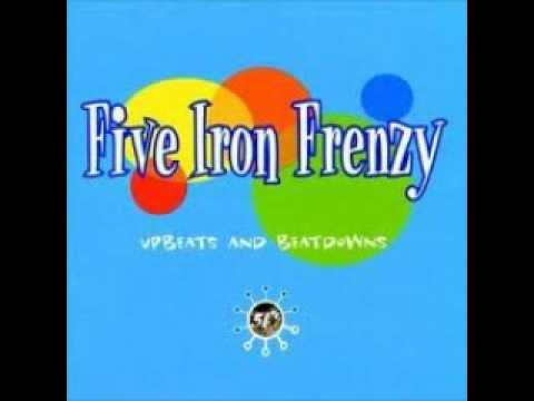 Five Iron Frenzy - Cool Enough For You