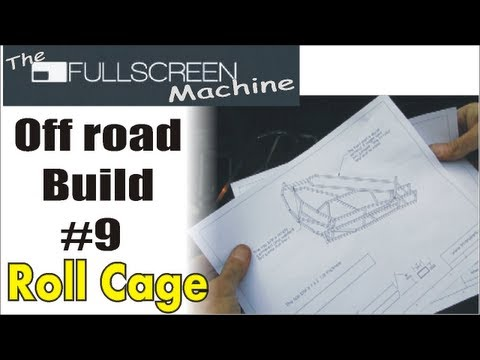 Go Kart ,█  Building the Roll Cage #9 ( The Fullscreen Machine )