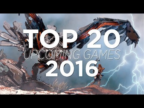 TOP 20 UPCOMING GAMES 2016 | HD