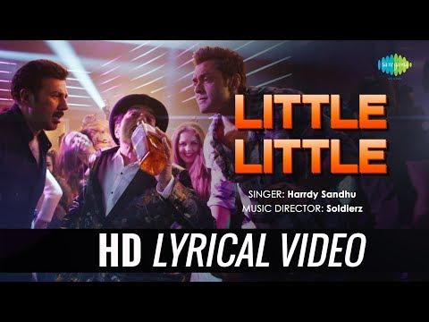 Little Little | Lyrical | Yamla Pagla Deewana Phir Se | Dharmendra | Sunny | Bobby | Harrdy Sandhu
