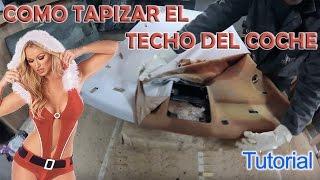 Como Tapizar y reparar techo de coche, techo despegado. MUY DETALLADO.  www.Pro-service.cat