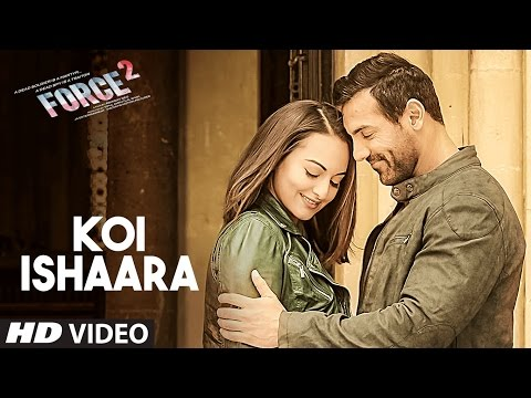 Koi Ishaara Video Song | John Abraham, Sonakshi Sinha | Latest Hindi Video 2016