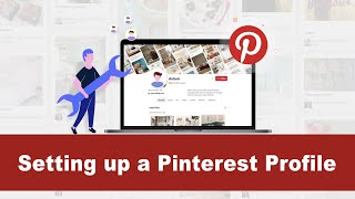 How to set up a great Pinterest personal profile. Important Tips