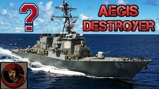 DDG-51 Arleigh Burke Class Destroyer AEGIS - Overview