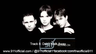 Watch 911 Dont Walk Away video