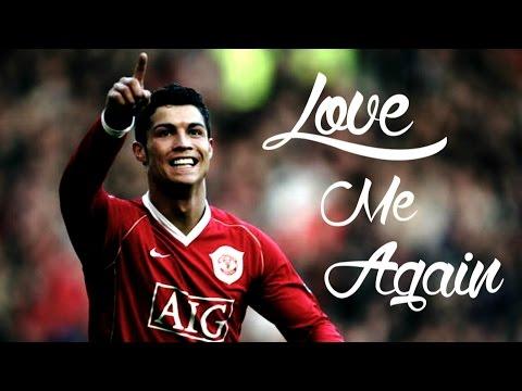 Cristiano Ronaldo ► Love Me Again ◄ Manchester United - HD