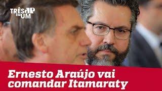 Embaixador Ernesto Araújo será ministro das Relações Exteriores