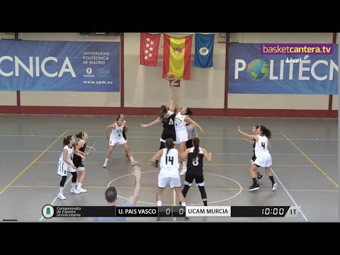 "FINAL Femenina Cpto. España Universitario: ""U. PAÍS VASCO vs UCAM MURCIA"" (BasketCantera.TV)"