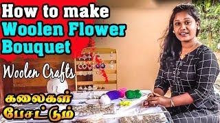 How to make Woolen Flower Bouquet | 21st Jan Kalaigal Pesattum | Woolen Crafts | Vanakkam Tamil