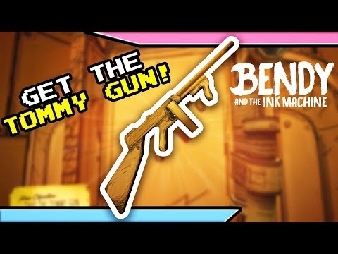 How to get the TOMMY GUN!