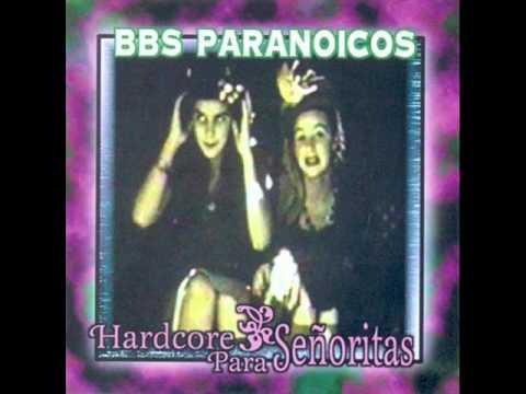 Bbs Paranoicos - Lo Siento