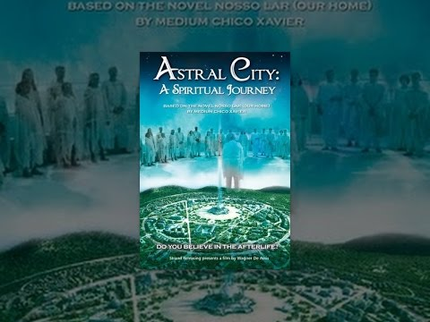 Astral City: A Spiritual Journey